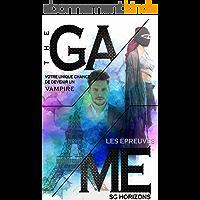 THE GAME 2. Les épreuves