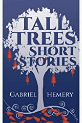 Tall Trees Short Stories: Volume 20 Kindle Edition