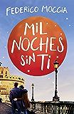 Mil noches sin ti (Spanish Edition)