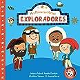 Exploradores (Mis Primeros Héroes. Pequeñas manitas): Marco Polo · Jeanne Baret · Matthew Henson · Amelia Earhart