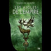 La Traque de l'Aigle: Les Aigles de l'Empire, T3
