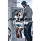Just the Way You Are: Tome 1