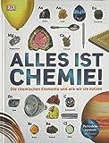 Alles ist Chemie!: Die chemischen Elemente und wie wir sie nutzen (Das Periodensystem als Poster)