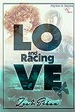 Love and Racing *Zoe & Ethan*