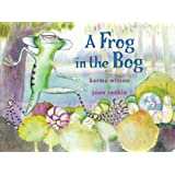A Frog in the Bog (Classic Board Books)