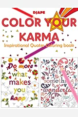 Color Your Karma: Inspirational Quotes Coloring book Taschenbuch