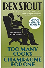 Too Many Cooks & Champagne for One (Nero Wolfe Mysteries (Paperback)) Paperback