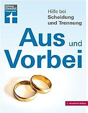 Aus und Vorbei: Hilfe bei Scheidung und Trennung I Von Stiftung Warentest