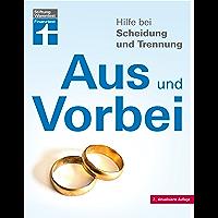 Hilfe bei Scheidung und Trennung: Schnellüberblick zu den wichtigsten Fragen und Antworten – Scheidungsfolgen vermeiden…