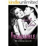 Mi veneno eres tú: Insaciable II (Trilogía Insaciable nº 2)