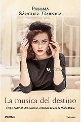 La musica del destino (La sonata del silencio) (Italian Edition) Versión Kindle