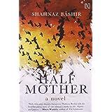 The Half Mother: A Novel