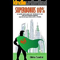 Superbonus 110%: La guida passo passo per ristrutturare la tua casa con il massimo risparmio. Aggiornata alla legge di…