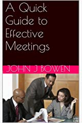 A Quick Guide to Effective Meetings (That Consultant Bloke's Quick Guides) Kindle Edition