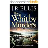 The Whitby Murders (A Yorkshire Murder Mystery Book 6) (English Edition)