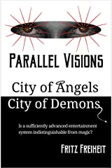 Parallel Visions: City of Angels City of Demons (English Edition) Formato Kindle