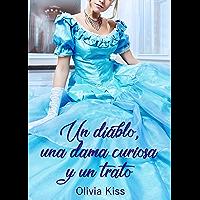 Un diablo, una dama curiosa y un trato: (Hermanos Walsh 1) (Spanish Edition)