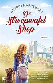 De stroopwafelshop: Suze vertrekt in een opwelling naar New York om de grootste uitdaging van haar leven aan te gaan