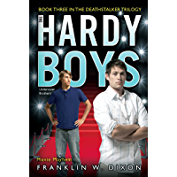 Movie Mayhem: Book Three in the Deathstalker Trilogy (The Hardy Boys: Undercover Brothers 39)