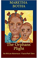 The Orphans' Plight: An African Adventure - Fauna Park Tales Kindle Edition