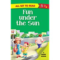 All set to Read- A Phonic Reader- Fun under the Sun- Readers for kids