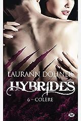 Colère: Hybrides, T6 Format Kindle