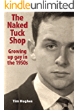 The Naked Tuck Shop: Growing up gay in the 1950s