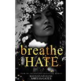 Breathe Hate: An Enemies to Lovers Bully Romance (The Seymore Brothers Book 3) (English Edition)