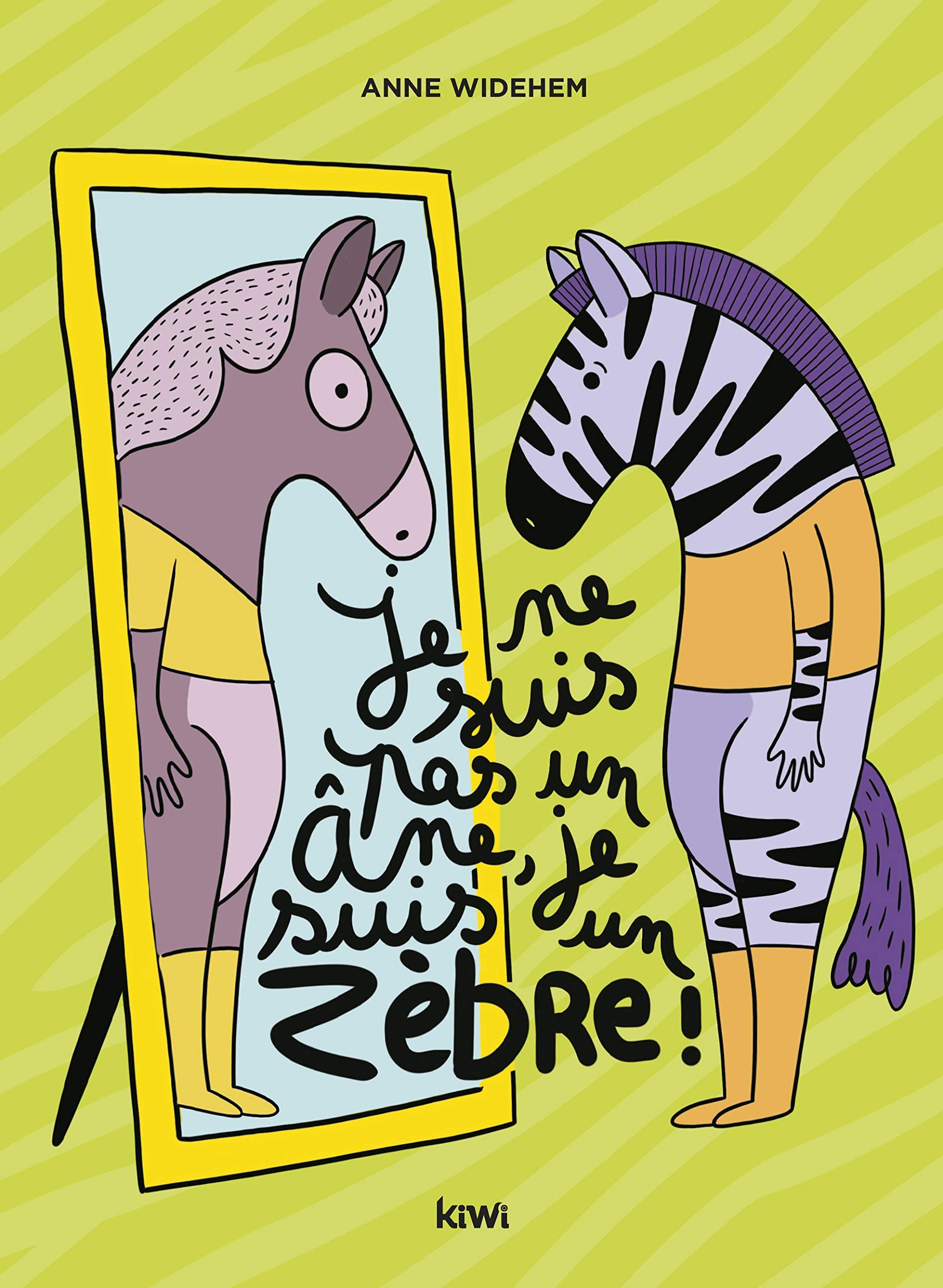 Je ne suis pas un âne, je suis un zèbre ! por Anne Widehem