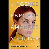 Vírgenes, esposas, amantes y putas (Fuera de Colección) (Spanish Edition)