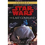 The Last Command: Book 3 (Star Wars Thrawn trilogy) (Star Wars Thrawn Trilogy 2)