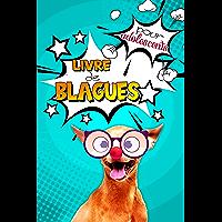 Livre de blagues pour adolescents: Livre d'histoires et devinettes droles pour passer de bons moments de franches…