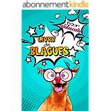 Livre de blagues pour adolescents: Livre d'histoires et devinettes droles pour passer de bons moments de franches rigolades