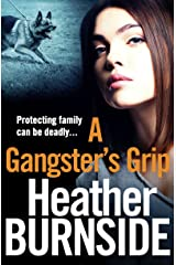 A Gangster's Grip (The Riverhill Trilogy Book 2) Kindle Edition