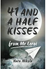 41 and a half kisses from Mr Leroi Kindle Edition
