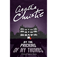 By the Pricking of My Thumbs (Tommy & Tuppence, Book 4) (Tommy and Tuppence Series)