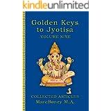 Golden Keys to Jyotisha: Volume Nine