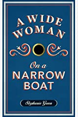 A Wide Woman on a Narrow Boat Kindle Edition
