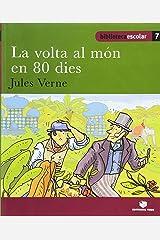 Biblioteca escolar 07 - La volta al món en 80 dies -Jules Verne- - 9788430763061 Tapa blanda
