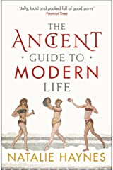 The Ancient Guide to Modern Life Paperback