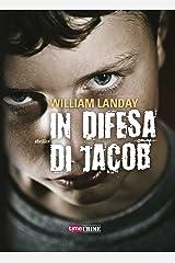 In difesa di Jacob (Timecrime Narrativa) (Italian Edition) Kindle Edition