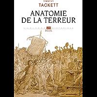 Anatomie de la terreur - Le processus révolutionnaire (1787-1793) (L'Univers historique)