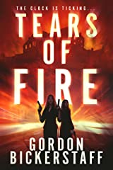 Tears of Fire: The clock is ticking (A Lambeth Group Thriller) Kindle Edition