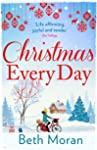 Christmas Every Day: The perfect uplifting festive read for Christmas 2019 (English Edition)