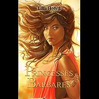 Princesses Barbares