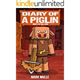 Diary of a Piglin Book 5: On Trial Again (An Unofficial Minecraft Book for Kids)