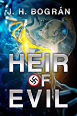 Heir of Evil: Or what if Hitler had children? (The Falcon Chronicles Book 2) Kindle Edition