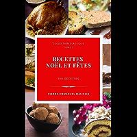 Recettes Noël et fêtes (Collection classique t. 3)