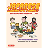 Japanese Cooking with Manga  The Gourmand Gohan Cookbook   59 Easy Recipes Your Friends will Love   English Edition
