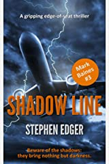 Shadow Line: A gripping conspiracy thriller (Mark Baines Book 3) Kindle Edition